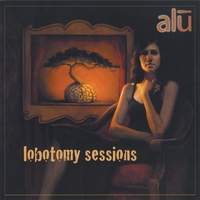Album Review: Lobotomy Sessions by Alu