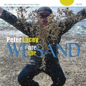 Album Review: We Are the Sand by Peter Lacey