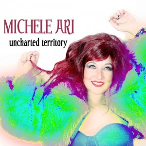 Album Review: Unchartered Territory by Michele Ari
