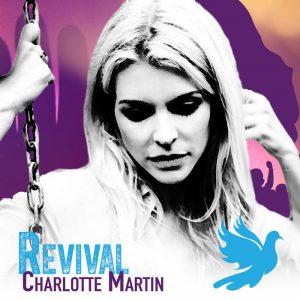 Charlotte Martin's Revival